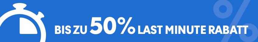 Last Minute mit bis zu 50 % Rabatt!